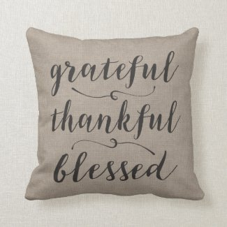Grateful Thankful Blessed Rustic Script - damask Throw Pillow
