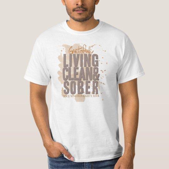 Gratefully Living Clean & Sober Customizable T-Shirt