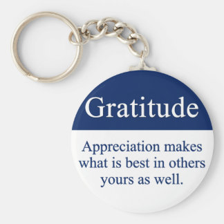 Gratitude brings out the best keychain