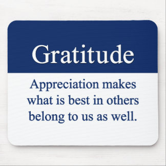 Gratitude brings out the best mouse pad