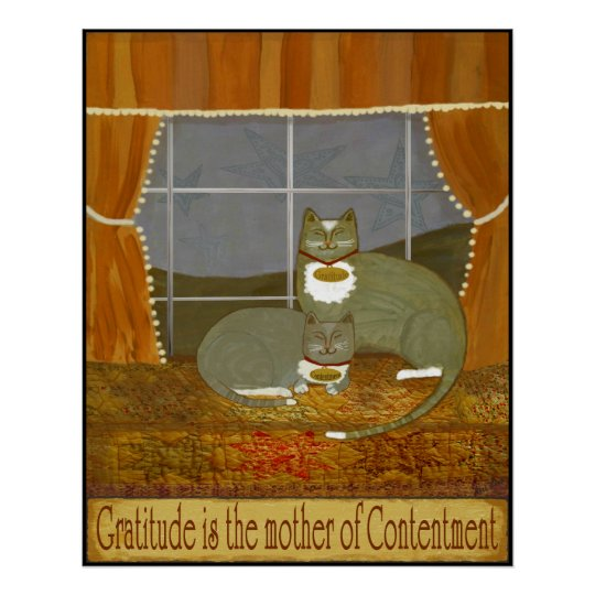 GRATITUDE & CONTENTMENT 23 x 30 Print+ Other Sizes Poster