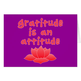 Gratitude is an Attitude with Lotus Card