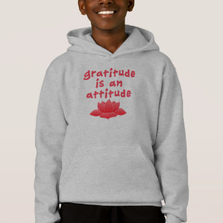 Gratitude is an Attitude with Lotus Hoodie