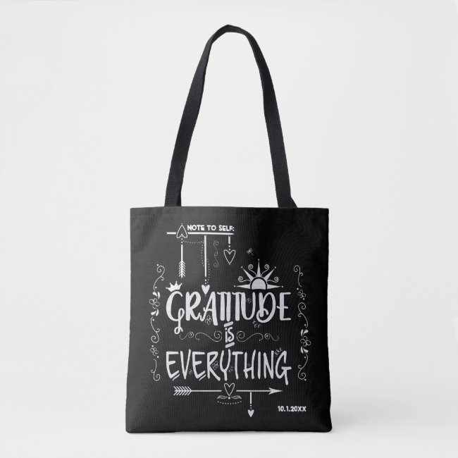 Gratitude is Everything Note to Self Chalkboard