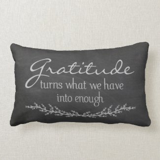 Gratitude quote on black chalkboard pillow