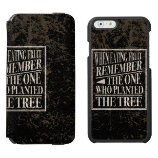 Gratitude: Remember the One Who Planted the Tree iPhone 6/6s Wallet Case