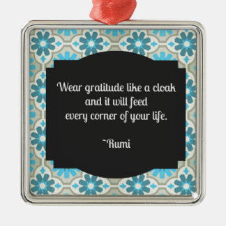 Gratitude Rumi Quote Metal Ornament