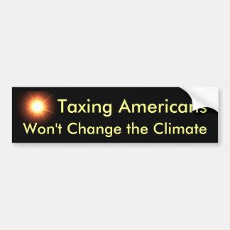 Gravar a americanos no cambiará el clima pegatina para auto