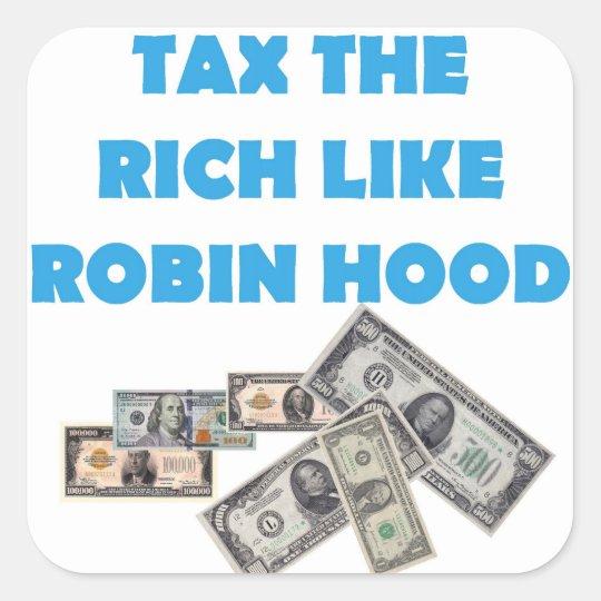 Grave a los ricos como Robin Hood - ocupe Wall Pegatina Cuadrada
