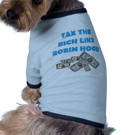 Grave a los ricos como Robin Hood - ocupe Wall Str Camisas De Mascota