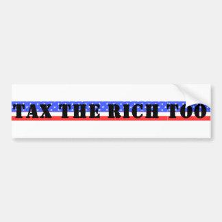 Grave a los ricos también pegatina para auto