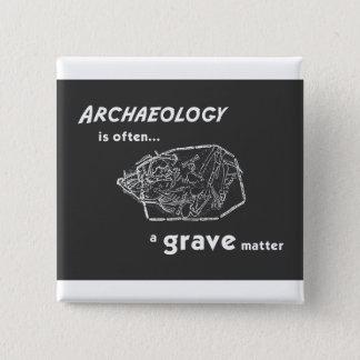 Grave Matters Badge Pinback Button