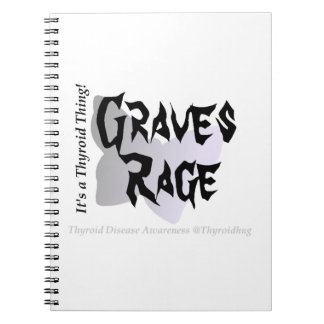 Graves Rage - It's a Thyroid Thing! Journal Spiral Note Books