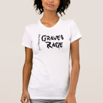 Graves Rage - It's a Thyroid Thing Sm-2x T-Shirt