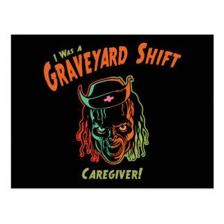 Graveyard Shift Caregiver! Postcard