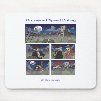 Graveyard Speed Dating Mouse Mat Mouse Pad