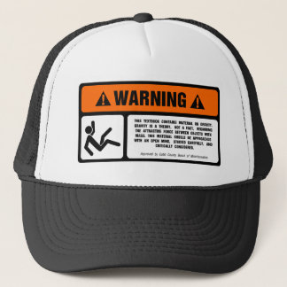 Gravity Disclaimer Trucker Hat