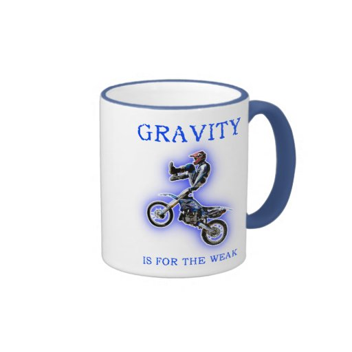 Gravity Is For The Weak Dirt Bike Motocross Mug