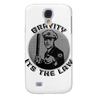 Gravity Its The Law Galaxy S4 Case