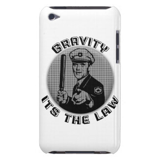 Gravity Its The Law iPod Touch Cover