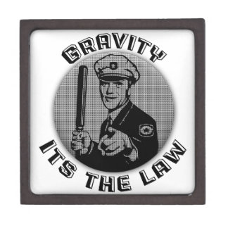Gravity Its The Law Jewelry Box