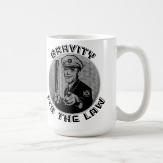 Gravity Its The Law Coffee Mugs