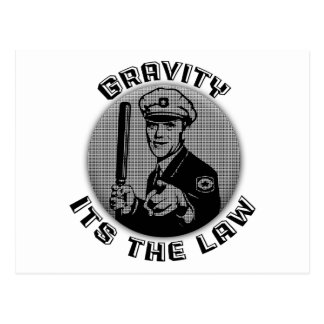 Gravity Its The Law Postcard
