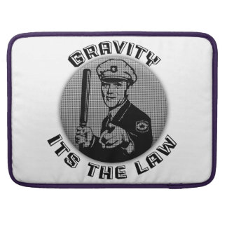 Gravity Its The Law Sleeve For MacBooks