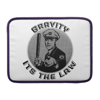 Gravity Its The Law Sleeves For MacBook Air