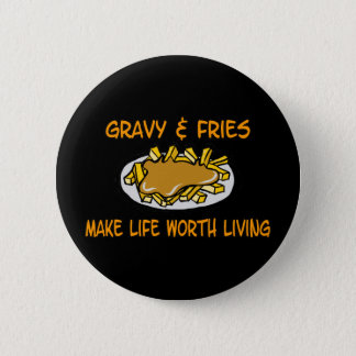 Gravy And Fries Button