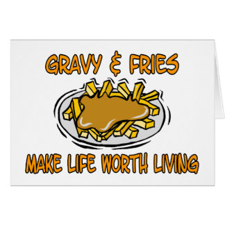 Gravy And Fries Card