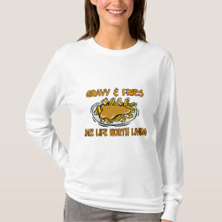 Gravy And Fries T-Shirt