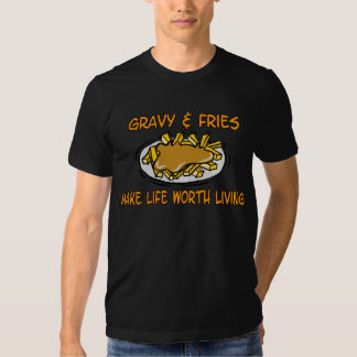 Gravy And Fries TShirt