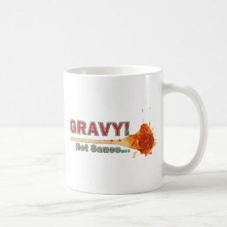 Gravy Not Sauce Coffee Mug