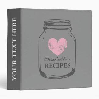 Gray and pink mason jar kitchen recipe binder book