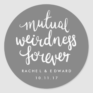 Gray and white mutual weirdness sticker