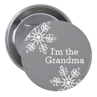 Gray and White Snowflake I'm the Grandma Pinback Buttons