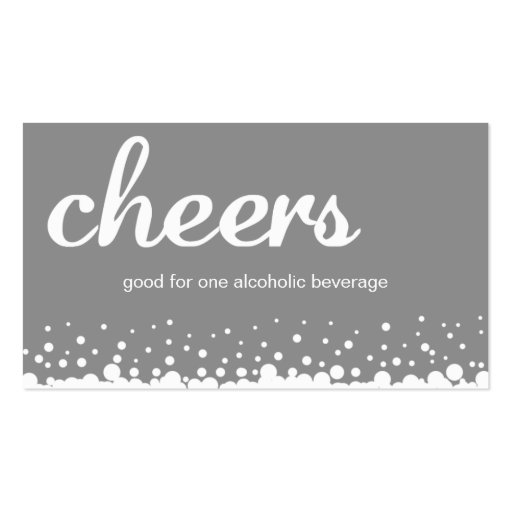 Gray cheer bubble wedding custom bar drink ticket Double-Sided ...