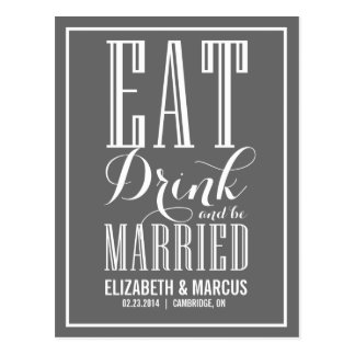 Gray Eat Drink & Be Married Save the Date Postcard