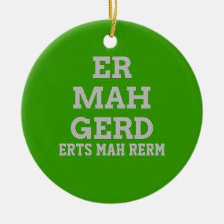 Gray Ermahgerd Door Hanger Ornament