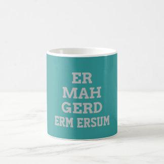 Gray Ermahgerd Mug