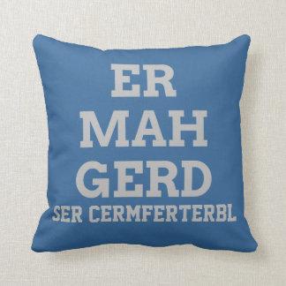 Gray Ermahgerd Pillow
