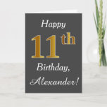 [ Thumbnail: Gray, Faux Gold 11th Birthday + Custom Name Card ]