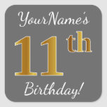 [ Thumbnail: Gray, Faux Gold 11th Birthday + Custom Name Sticker ]