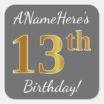 [ Thumbnail: Gray, Faux Gold 13th Birthday + Custom Name Sticker ]