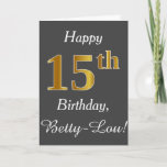 [ Thumbnail: Gray, Faux Gold 15th Birthday + Custom Name Card ]