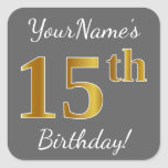 [ Thumbnail: Gray, Faux Gold 15th Birthday + Custom Name Sticker ]