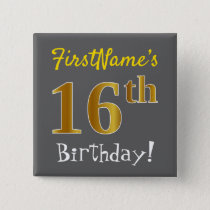 Gray, Faux Gold 16th Birthday, With Custom Name Button