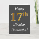 [ Thumbnail: Gray, Faux Gold 17th Birthday + Custom Name Card ]