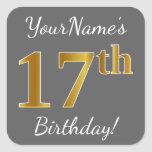 [ Thumbnail: Gray, Faux Gold 17th Birthday + Custom Name Sticker ]